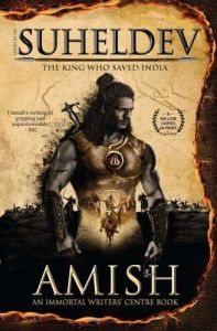 Books - Legend of Suheldev: The King Who Saved India Paperback – 20 June 2020 by Amish (Author)